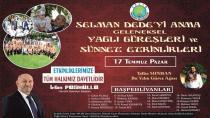 Geleneksel Selman Dede Şenlikleri 17 Temmuz'da