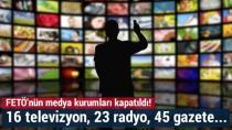 FETÖ/PDY Medya Organları Kapatıldı